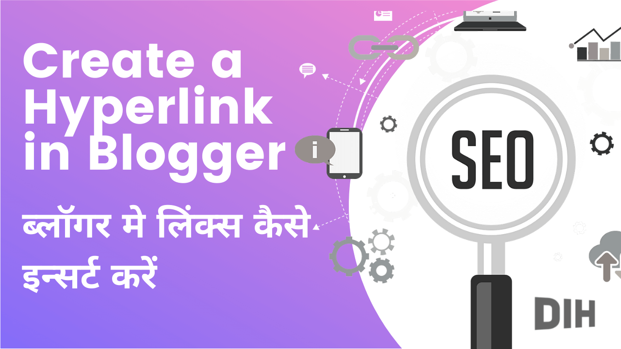 Blogger Blog Post me Link Kaise Add kare - How to create link in blogger