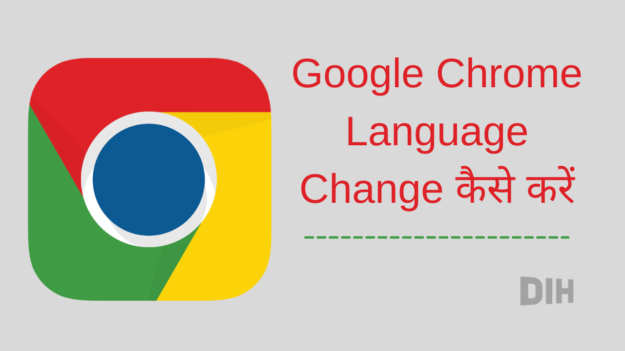 google chrome language change kaise kare